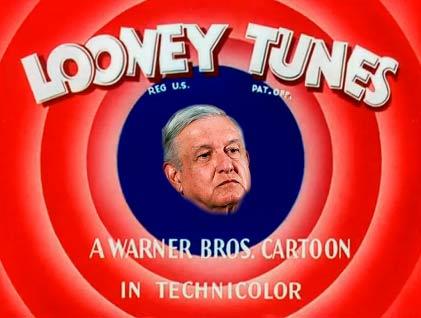 AMLO como estrella de Looney Toons.
