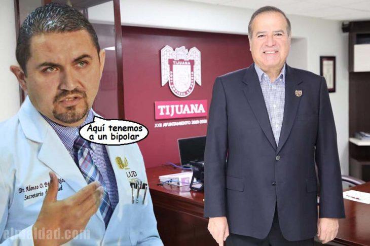 Doctor Pérez Rico diagnostica al presidente municipal de Tijuana de bipolar sin estudio previo de nada.