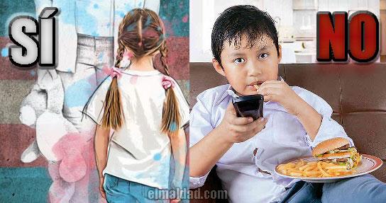 Niños trans sí, niños gordos no.