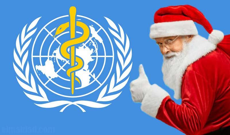 La OMS y Santa Claus.
