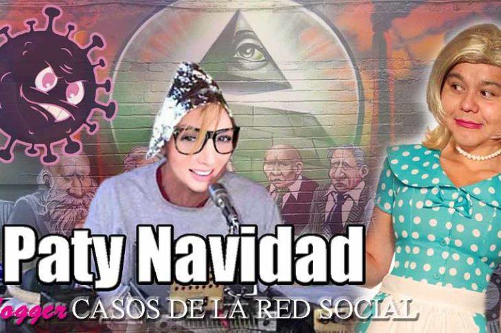 Vlogger: Casos De La Red Social. He aquí el caso 26: Paty Navidad.